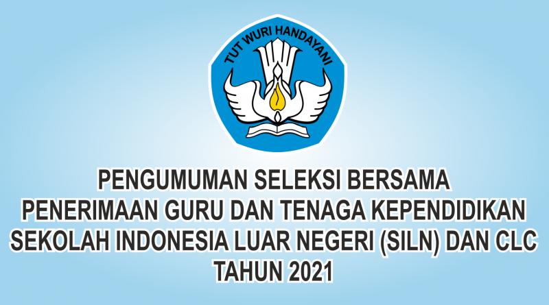SELEKSI BERSAMA PENERIMAAN GURU DAN TENDIK SILN 2021