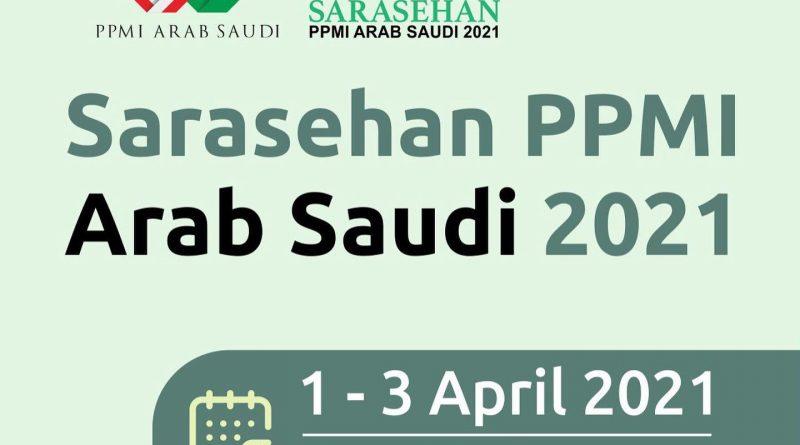 PPMI Arab Saudi Gelar Sarasehan Hadirkan Alumni-Alumni Terbaik